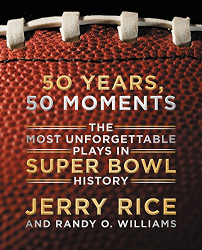 9780062302618: 50 Years, 50 Moments: The Most Unforgettable Plays in Super Bowl History