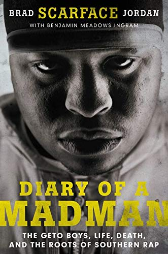 9780062302632: Diary of a Madman: The Geto Boys, Life, Death, and the Roots of Southern Rap