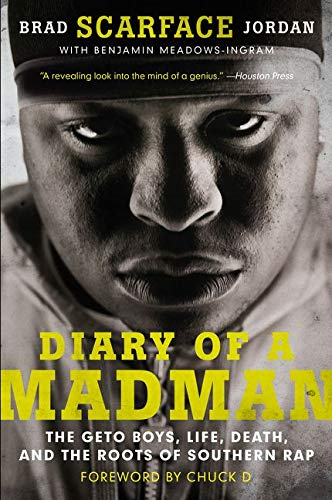9780062302649: Diary of a Madman: The Geto Boys, Life, Death, and the Roots of Southern Rap