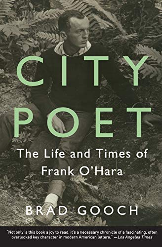 9780062303417: City Poet: The Life and Times of Frank O'Hara