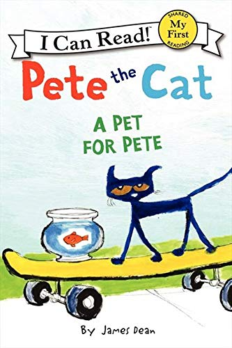 9780062303790: A Pet for Pete (Pete the Cat My First I Can Read)