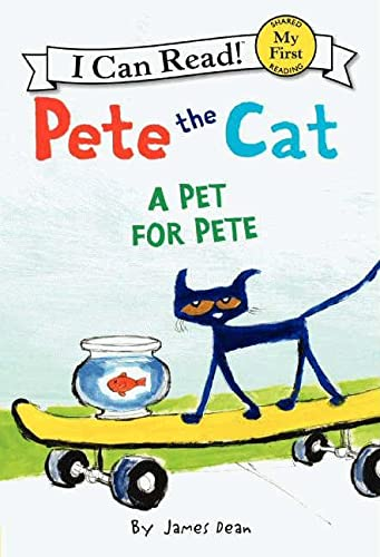 9780062303806: A Pet for Pete (Pete the Cat My First I Can Read)