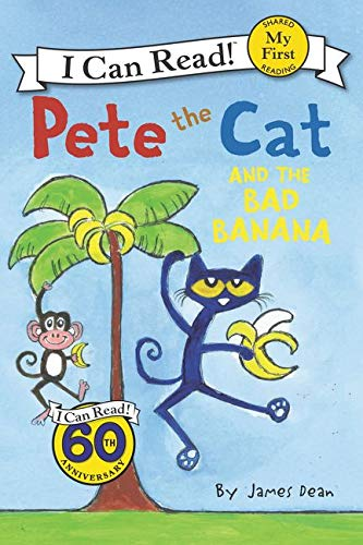 9780062303820: Pete the Cat and the Bad Banana (Pete the Cat My First I Can Read)