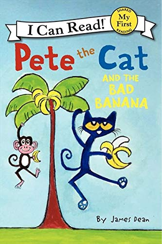9780062303837: Pete the Cat and the Bad Banana (Pete the Cat My First I Can Read)