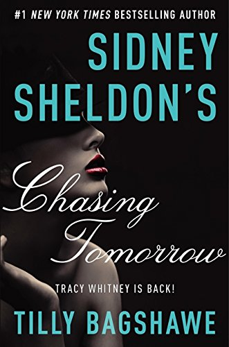 9780062304025: Sidney Sheldon's Chasing Tomorrow (Tracy Whitney)
