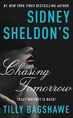 9780062304032: Sidney Sheldon's Chasing Tomorrow