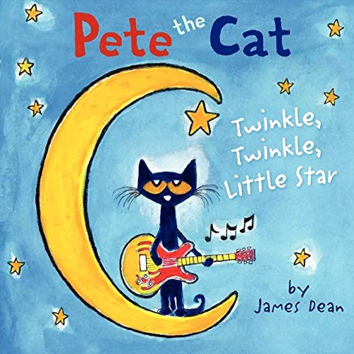 9780062304162: Pete the Cat: Twinkle, Twinkle, Little Star