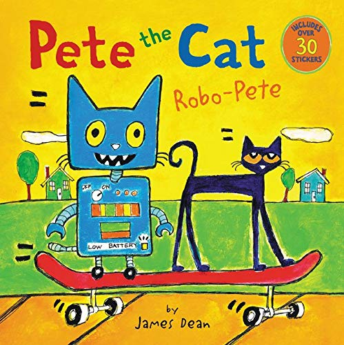 9780062304278: Pete the Cat: Robo-Pete (Pete the Cat (Paperback))