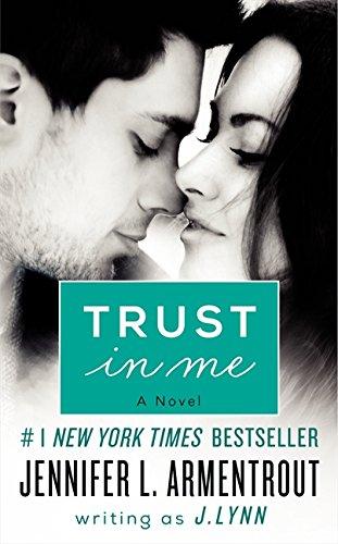 9780062304827: Trust in Me: A Novel (A Wait for You Novella)