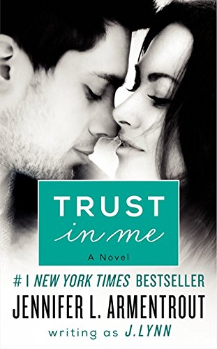 9780062304827: Trust in Me: A Novel (A Wait for You Novella)