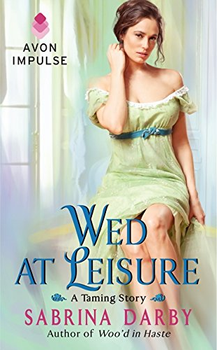 9780062304865: Wed at Leisure (The Taming Series)
