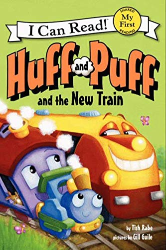 9780062305046: Huff and Puff and the New Train (My First I Can Read)