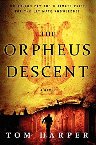 9780062305282: The Orpheus Descent: A Novel