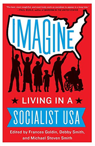 9780062305572: Imagine: Living in a Socialist USA
