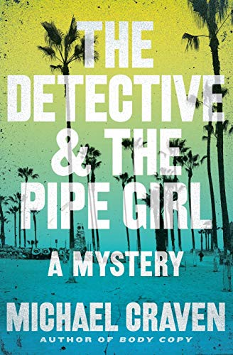 9780062305596: The Detective & The Pipe Girl: A Mystery