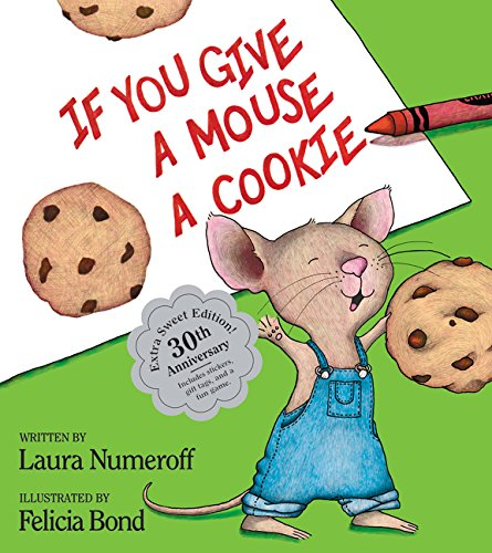 9780062305947: If You Give a Mouse a Cookie: Extra Sweet Edition (If You Give...Book)