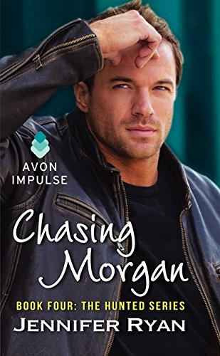 9780062305978: Chasing Morgan: Book Four: The Hunted Series