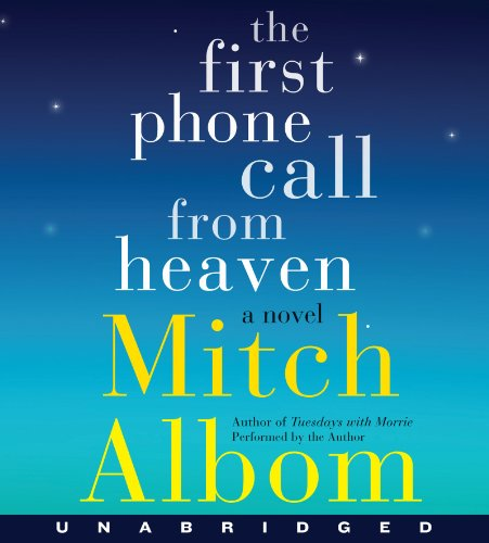 9780062306425: First Phone Call From Heaven Unabridged CD, The