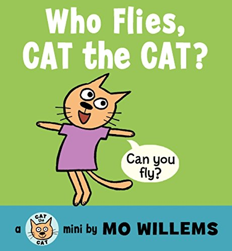 9780062306524: Who Flies, Cat the Cat? (Cat the Cat (Hardcover))