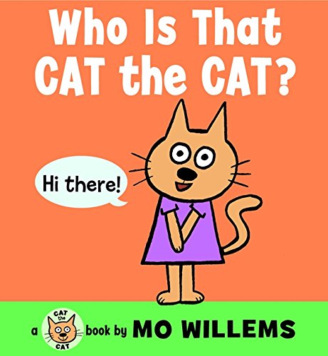 9780062306531: Who Is That, Cat the Cat? (Cat the Cat Mini)