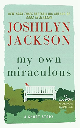 9780062307323: My Own Miraculous: A Short Story