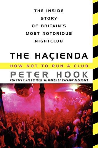 9780062307958: The Hacienda: How Not to Run a Club