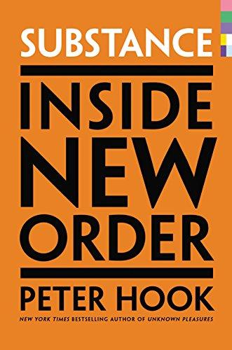9780062307972: Substance: Inside New Order