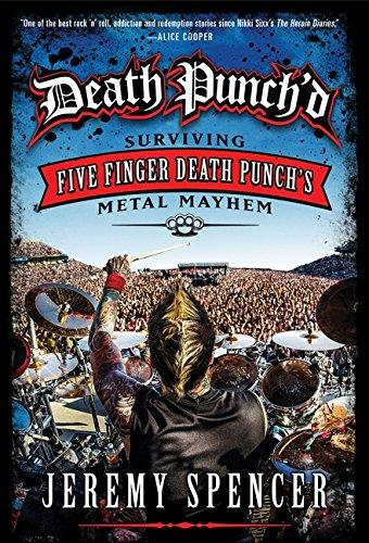 9780062308108: Death Punch'd: Surviving Five Finger Death Punch's Metal Mayhem
