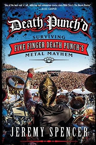9780062308115: Death Punch'd: Surviving Five Finger Death Punch's Metal Mayhem