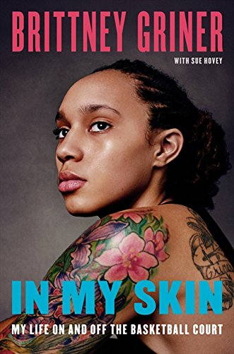 9780062309334: In My Skin: My Life On and Off the Basketball Court