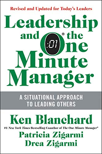 9780062309440: Leadership and the One Minute Manager: Increasing Effectiveness Through Situational Leadership