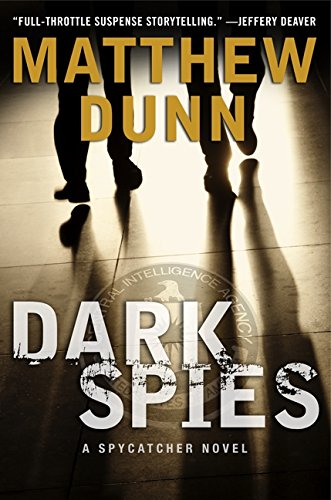 9780062309464: Dark Spies (Spycatcher Novels)