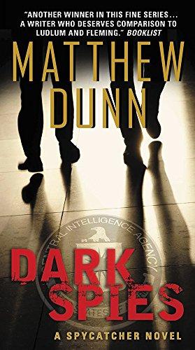 9780062309488: Dark Spies: A Spycatcher Novel