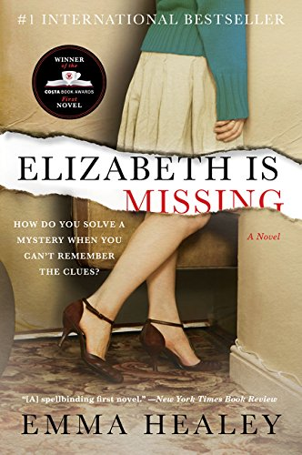 9780062309686: Elizabeth Is Missing