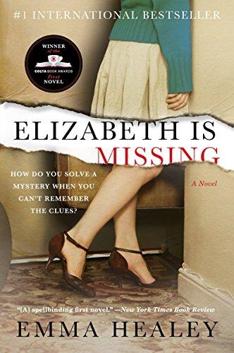 9780062309686: Elizabeth Is Missing
