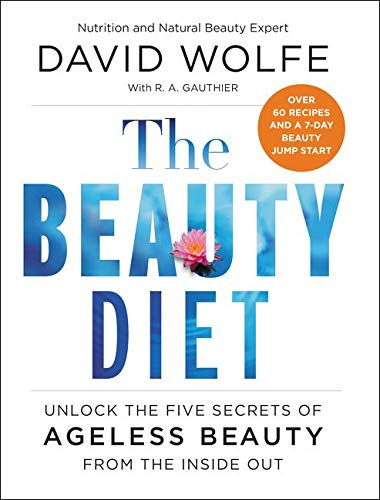 9780062309808: The Beauty Diet: Unlock the Five Secrets of Ageless Beauty from the Inside Out