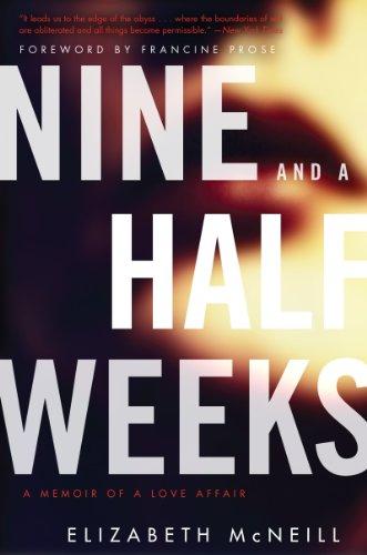 9780062309945: Nine and a Half Weeks: A Memoir of a Love Affair (P.S.)