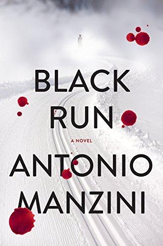 9780062310040: Black Run: A Novel