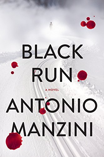 9780062310040: Black Run: A Novel