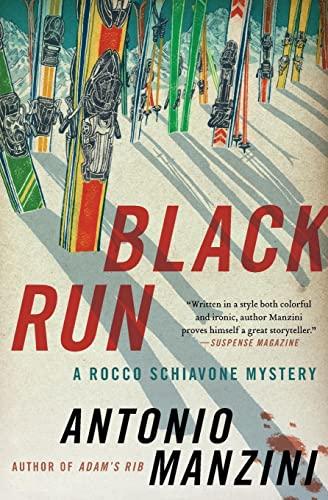 9780062310057: Black Run: A Rocco Schiavone Mystery