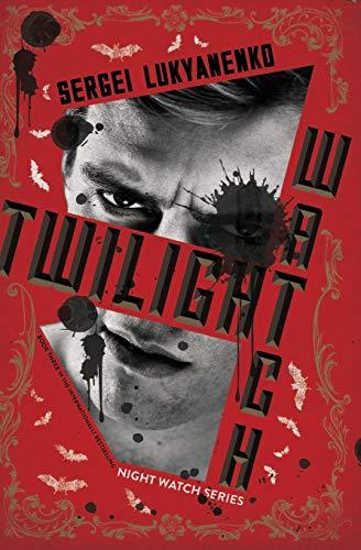 9780062310132: Twilight Watch: Book Three (Night Watch)