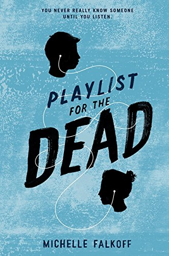 9780062310507: Playlist for the Dead