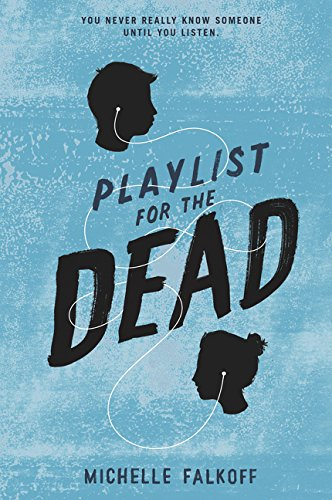 9780062310514: Playlist for the Dead