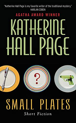 9780062310804: Small Plates: Short Fiction (Faith Fairchild)