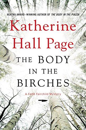 9780062310828: The Body in the Birches: A Faith Fairchild Mystery