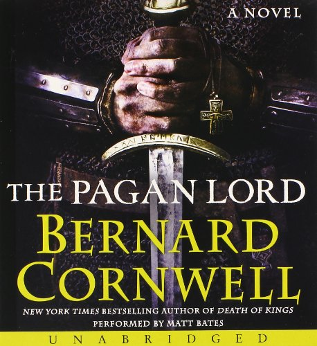9780062310989: The Pagan Lord CD: A Novel (Saxon Tales)