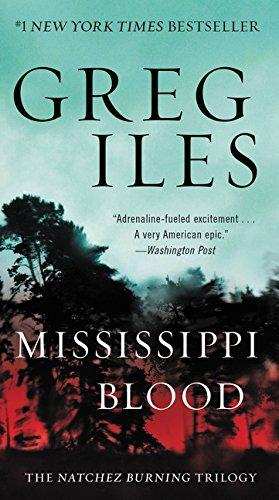 9780062311184: Penn Cage 06. Mississippi Blood. The Natchez Burning Trilogy