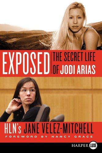 9780062311818: Exposed: The Secret Life of Jodi Arias