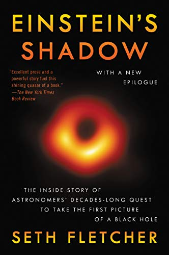 9780062312044: Einstein's Shadow: The Inside Story of Astronomers' Decades-Long Quest to Take the First Picture of a Black Hole