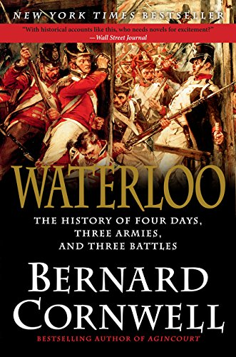 9780062312068: Waterloo: The History of Four Days, Three Armies, and Three Battles